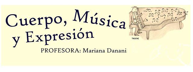 Mariana Danani - Cuerpo, Música y Expresión - 2015